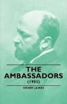 The Ambassadors (1903) - Henry James