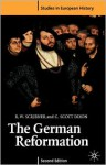 The German Reformation - Robert W. Scribner, C. Scott Dixon