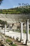 St. Paul's Ephesus: Texts and Archaeology - Jerome Murphy-O'Connor, J. Murphy-O'connor