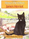 Moses the Kitten - James Herriot, Peter Barrett
