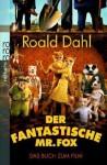 Der Fantastische Mr. Fox - Roald Dahl, Charles Schüddekopf