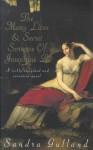 The Many Lives&Secret Sorrows Of Josephine B - Sandra Gulland