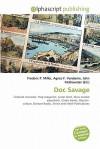 Doc Savage - Frederic P. Miller, Agnes F. Vandome, John McBrewster