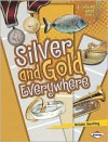 Silver and Gold Everywhere - Kristin Sterling