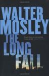 The Long Fall: A Novel - Walter Mosley