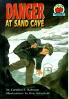 Danger at Sand Cave - Candice F. Ransom, Den Schofield