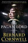 The Pagan Lord (The Saxon Stories, #7) - Bernard Cornwell