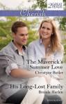 Mills & Boon : Cherish Duo/The Maverick's Summer Love/His Long-Lost Family - Christyne Butler, Brenda Harlen