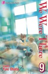 We Were There, Vol. 9 - Yuuki Obata