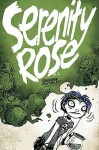 Serenity Rose Volume 2: Goodbye, Crestfallen - Aaron Alexovich
