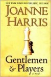 Gentlemen and Players - Joanne Harris