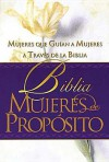 Holy Bible: Biblia Mujeres De Propósito_tapa Dura - Anonymous, Cindy Jacobs