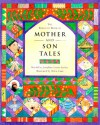 The Barefoot Book of Mother and Son Tales (Barefoot Collections) - Josephine Evetts-Secker, Helen Cann