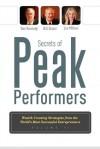 Secrets Of Peak Performers II: Wealth Creating Strategies from the World's Most Successful Entrepreneurs - Dan S. Kennedy, Bill Glazer, Lee Milteer