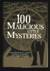 100 Malicious Little Mysteries - Isaac Asimov, Joseph D. Olander, Edward Wellen, Maxine O'Callaghan