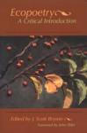 Ecopoetry: Critical Introduction - Scott Bryson, J. Scott Bryson, John Elder