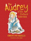 The Audrey of the Outback Collection - Christine Harris, Ann James