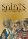 Saints: A Year in Faith and Art - Rosa Giorgi