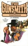 The Gunsmith #083: Texas Ransom - J.R. Roberts