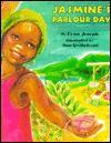 Jasmine's Parlour Day - Lynn Joseph, Ann Grifalconi