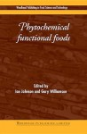 Phytochemical functional foods - Ian Johnson