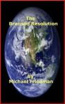 The Branson Resolution, A Dystopian Tale - Michael Friedman