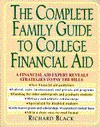 The Complete Family Guide to College Financial Aid - Richard Black