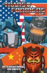 Transformers Volume 2: International Incident - Don Figueroa, Mike Costa, E. J. Su, Javier Saltares, Guido Guidi