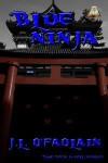 Blue Ninja - J.L. O'Faolain