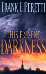 This Present Darkness (Audio) - Frank Peretti