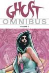 Ghost Omnibus Volume 3 - Eric Luke, Martin Lodewyk, H.M. Baker, John Cassaday, Chris Warner, Ivan Reis