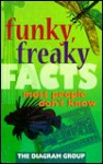 Funky, Freaky Facts Most People Don't Know - The Diagram Group