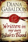 Written in My Own Heart's Blood (Outlander) - Diana Gabaldon