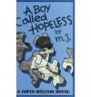 A Boy Called Hopeless: A David Melton Novel - David Melton, Todd Melton