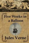 Five Weeks in a Balloon - Richard S. Hartmetz, Jules Verne