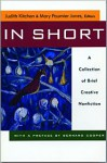 In Short: A Collection of Brief Creative Nonfiction - Mary Paumier Jones, Judith Kitchen