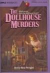 Dollhouse Murders - Betty Ren Wright
