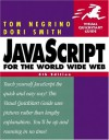 JavaScript for the World Wide Web - Tom Negrino, Dori Smith