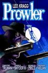 Leo Kragg: Prowler - Timothy Truman, John K. Snyder III, Michael H. Price, Graham Nolan