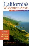 California's Wilderness Areas: Mountains and Coastal Ranges - George Wuerthner