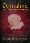Annalina - The Untold Story of Mrs Claus - Adam Greenwood