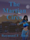 The Martian Circe - Raymond F. Jones