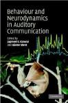 Behaviour and Neurodynamics for Auditory Communication - Jagmeet Kanwal, Günter Ehret