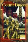 Count Brass (Eternal Champion, #15) Omnibus - Michael Moorcock, Walter Simonson