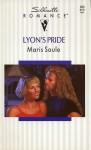 Lyon's Pride (Silhouette Romance #930) (Silhouette Romance No. 8930) - Maris Soule