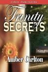 Trinity Secrets [Sequel to Trinity Magic] - Amber Carlton