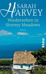 Wiedersehen in Stormy Meadows - Sarah Harvey