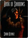 Book of Shadows (Chronicles of Tiralainn #2.1) - Sara Reinke