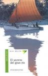 El Secreto Del Gran Rio (Spanish Edition) - Alfredo Gómez Cerdá