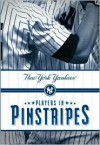 Players in Pinstripes: New York Yankees - Mark Vancil, Mark Mandrake